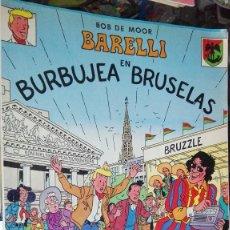 Comics : BARELLI EN BURBUJEA BRUSELAS. Lote 101465015