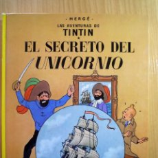 Cómics: TINTIN. EL SECRETO DEL UNICORNIO. HERGÉ. Lote 101520503