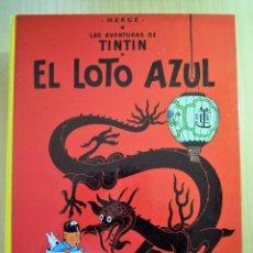 Cómics: TINTIN. EL LOTO AZUL. HERGÉ. Lote 101520603