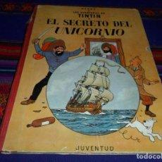 Cómics: TINTIN EL SECRETO DEL UNICORNIO 1ª PRIMERA EDICIÓN 1959. JUVENTUD. MUY DIFÍCIL.. Lote 101788995