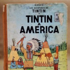 Cómics: TEBEO O COMIC, TINTIN A AMERICA, JUVENTUD, 1968, PRIMERA EDICION, EN CATALAN, CATALA. Lote 102138039