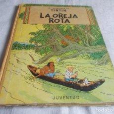 Cómics: LAS AVENTURAS DE TINTIN LA OREJA ROTA 3ª EDICIÓN 1969. Lote 102189215
