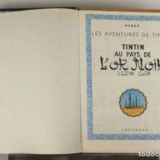 Cómics: 5254- TINTIN AU PAIS DE L'OR NOIR. HERGE. EDIT. CASTERMAN. PRIMERA EDICION. 1971.. Lote 45460751