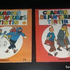 Comics - Comic/Tebeo. Tintin, cuadernos de colorear, 1981, Joventut. Nº6 y Nº12 - 155993710