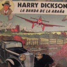 Cómics: HARRY DICKSON -LA BANDA DE LA ARAÑA. Lote 103326519