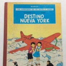 Cómics: AVENTURAS DE JO ZETTE Y JOCKO.DESTINO NUEVA YORK.HERGE.JUVENTUD.PRIMERA EDICIÓN 1970.. Lote 103329555