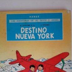 Cómics: HERGÉ. LAS AVENTURAS DE JO, ZETTE Y JOCKO. DESTINO NUEVA YORK. ED. JUVENTUD. 2A. ED. 1975. Lote 103411631