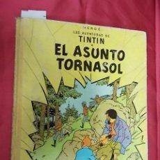 Cómics: LAS AVENTURAS DE TINTÍN. EL ASUNTO TORNASOL. EDITORIAL JUVENTUD. 1965. SEGUNDA EDICIÓN. Lote 103540755
