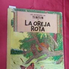 Cómics: LAS AVENTURAS DE TINTÍN. LA OREJA ROTA. EDITORIAL JUVENTUD. 1966. Lote 103542335
