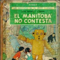 Cómics: HERGE - JO, ZETTE Y JOCKO - EL RAYO MISTERIOSO 1, EL MANITOBA NO CONTESTA - JUVENTUD 1971 1ª EDICION. Lote 103872243