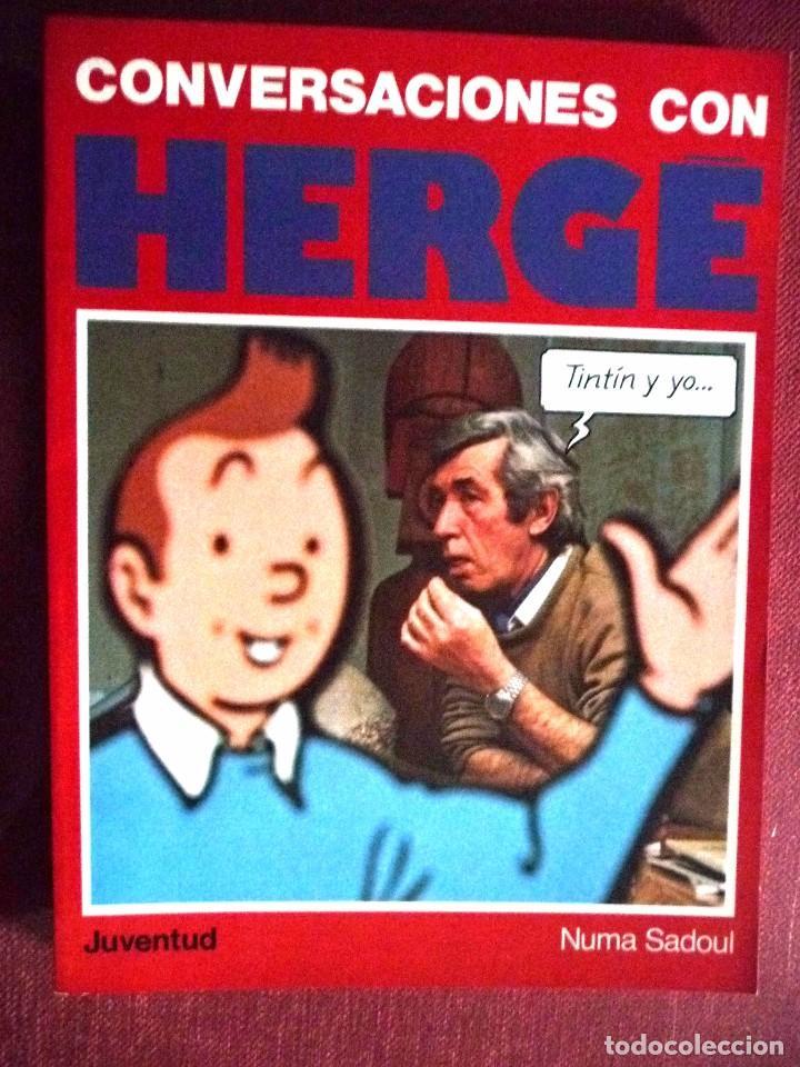 CONVERSACIONES CON HERGÉ. EDITORIAL JUVENTUD (Tebeos y Comics - Juventud - Tintín)