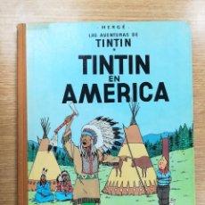 Cómics: TINTIN EN AMERICA (1ª EDICION - 1968). Lote 105085919