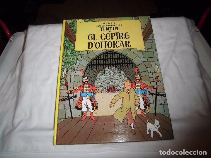 TINTIN.EN CATALAN.EL CEPTRE D`OTTOKAR.HERGE EDITORIAL JUVENTUD 1989 (Tebeos y Comics - Juventud - Tintín)