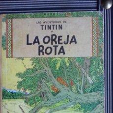 Cómics: TINTIN - LA OREJA ROTA .. Lote 105432715