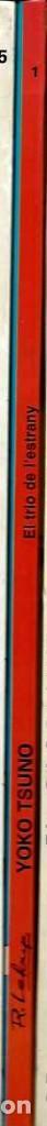 Cómics: R. LELOUP - YOKO TSUNO Nº 1 - EL TRIO DE L'ESTRANY - ED JOVENTUT 1990 1ª EDICIO - CATALA - TAPA DURA - Foto 2 - 105770711