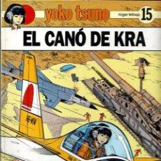 Cómics: R. LELOUP - YOKO TSUNO Nº 15 - EL CANÓ DE KRA - ED JOVENTUT 1990 1ª EDICIO - CATALA - TAPA DURA. Lote 105770755