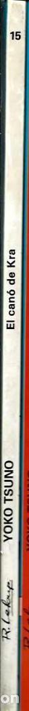 Cómics: R. LELOUP - YOKO TSUNO Nº 15 - EL CANÓ DE KRA - ED JOVENTUT 1990 1ª EDICIO - CATALA - TAPA DURA - Foto 2 - 105770755