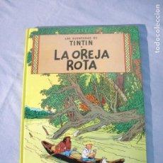 Cómics: LAS AVENTURAS DE TINTÍN, LA OREJA ROTA, DE EDITORIAL JUVENTUD, TAPAS DURAS. Lote 106107575
