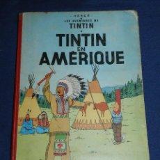 Cómics: (M) LES ACENTURES DE TINTIN - TINTIN EN AMERIQUE , CASTERMAN 1947 - CON ROTURAS. Lote 106712635