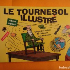 Cómics: LE TOURNESOL ILLUSTRE . EN FRANCES. NUEVO!. Lote 106806359