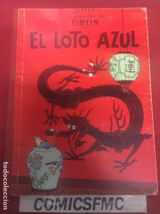 TINTIN EL LOTO AZUL 3 EDICION DE 1970 NORMAL ESTADO REF.4 (Tebeos y Comics - Juventud - Tintín)