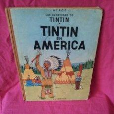 Cómics: TINTIN - TINTIN EN AMERICA - EDITORIAL JUVENTUD DE 1972. Lote 107817927