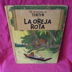 Cómics: TINTIN - LA OREJA ROTA - EDITORIAL JUVENTUD DE 1965. Lote 107817995