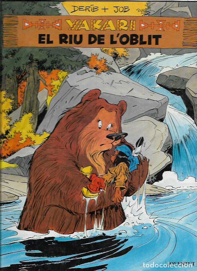 YAKARI * EL RIU DE L ' OBLIT * Nº 15 (Tebeos y Comics - Juventud - Yakary)