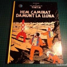 Cómics: TIN TIN. HEM CAMINAT DAMUNT LA LLUNA. JUVENTUT 1995. CATALA. (M-13). Lote 108029455