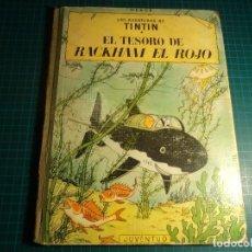 Cómics: TIN TIN. EL TESORO DE RACKHAM EL ROJO. JUVENTUD. 3ª EDICION 1965. (M-13). Lote 108031179