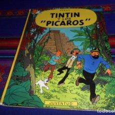 Cómics: TINTIN Y LOS PÍCAROS. JUVENTUD 2ª SEGUNDA EDICIÓN 1980 TAPA DURA. RARO.. Lote 108245431