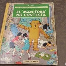 Cómics: JO, ZETTE Y JOCKO. EL MANITOBA NO CONTESTA HERGÉ PRIMERA EDICIÓN 1971 JUVENTUD. Lote 109050327