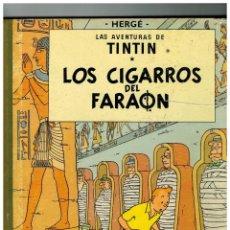 Cómics: TINTÍN LOS CIGARROS DEL FARAÓN. TERCERA EDICIÓN,1968. LOMO TELA VERDE.. Lote 109403871
