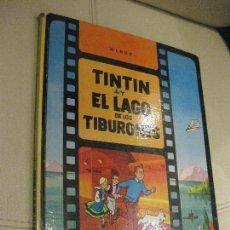 Cómics: TINTIN Y EL LAGO DE LOS TIBURONES 1ª PRIMERA EDICIÓN. JUVENTUD 1974.. Lote 109606519