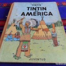 Cómics: BUEN PRECIO. TINTIN EN AMÉRICA. EDITORIAL JUVENTUD 1ª PRIMERA EDICIÓN 1968.. Lote 109740631
