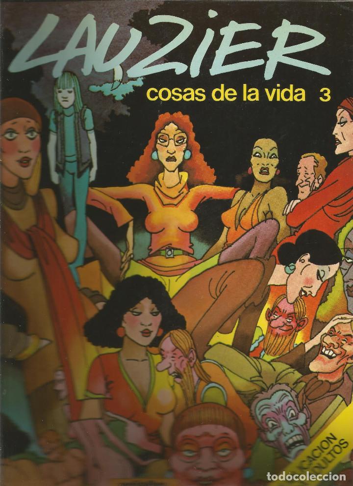 LAUZIER COSAS DE LA VIDA 3 EDICIONES JUNIOR (Tebeos y Comics - Juventud - Otros)