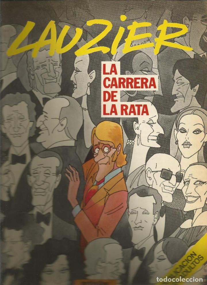 LAUZIER LA CARRERA DE LA RATA 5 EDICIONES JUNIOR (Tebeos y Comics - Juventud - Otros)