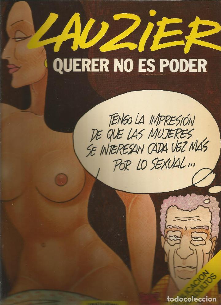 LAUZIER QUERER NO ES PODER 6 EDICIONES JUNIOR (Tebeos y Comics - Juventud - Otros)