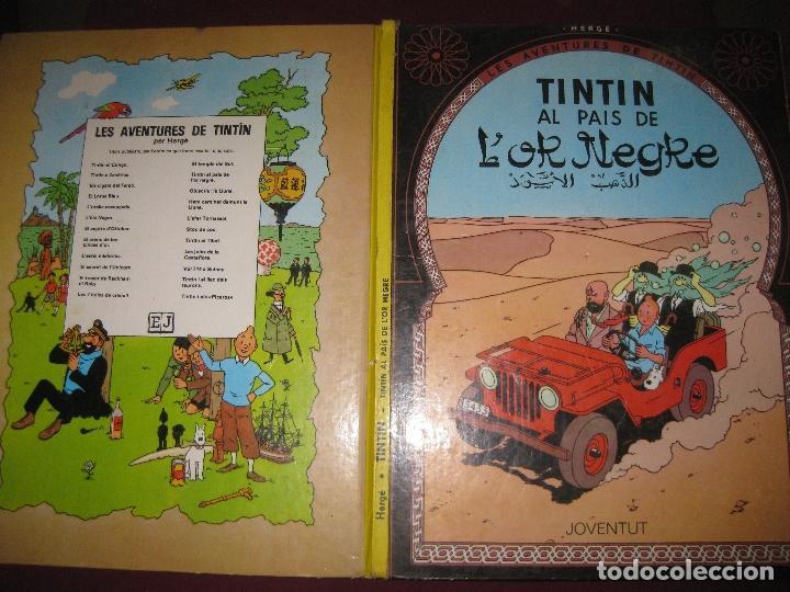 HERGE. LES AVENTURES DE TINTIN . TINTIN AL PAIS DE L'OR NEGRE. EDITORIAL JOVENTUT. 1981. (Tebeos y Comics - Juventud - Tintín)