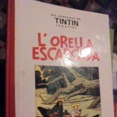 Cómics: TINTIN REPORTER L ´ ORELLA ESCAPÇADA - EDICIÓ ESPECIAL BLANC I NEGRE - 1994. Lote 110762155