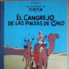 Cómics: TINTIN - EL CANGREJO DE LAS PINZAS DE ORO - SEGUNDA EDICION. Lote 112656611