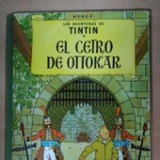 Cómics: TINTIN - EL CETRO DE OTTOKAR (SEGUNDA EDICIÓN 1964). Lote 112693127