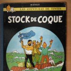 Cómics: TINTIN - STOCK DE COCK - SEGUNDA EDICIÓN 1965. Lote 112694735