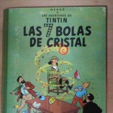 Cómics: TINTIN LAS 7 BOLAS DE CRISTAL - SEGUNDA EDICIÓN 1961. Lote 112695923