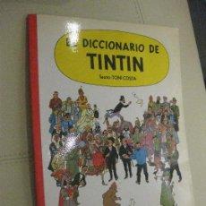 Cómics: EL DICCIONARIO DE TINTIN POR TONI COSTA 1ª PRIMERA EDICIÓN 1986. JUVENTUD. BUEN ESTADO.. Lote 112743071