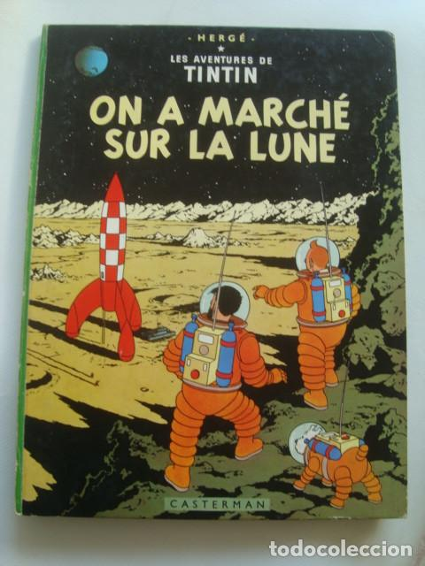 ON A MARCHÉ SUR LA LUNE. LES AVENTURES DE TINTIN - HERGÉ (CASTERMAN, AÑOS 60). FRANCÉS. TAPAS DURAS. (Tebeos y Comics - Juventud - Tintín)