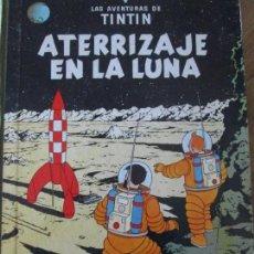 Cómics: HERGE-TINTIN-ATERRIZAJE EN LA LUNA. Lote 113330227