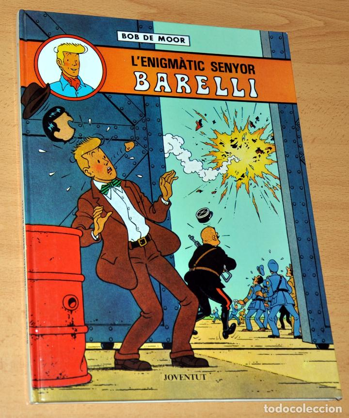 TAPA DURA EN CATALÁN: L'ENIGMÀTIC SENYOR BARELLI - BOB DE MOOR - EDITORIAL JOVENTUT - AÑO 1990 (Tebeos y Comics - Juventud - Barelli)