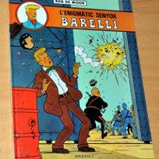 Cómics: TAPA DURA EN CATALÁN: L'ENIGMÀTIC SENYOR BARELLI - BOB DE MOOR - EDITORIAL JOVENTUT - AÑO 1990. Lote 113482643