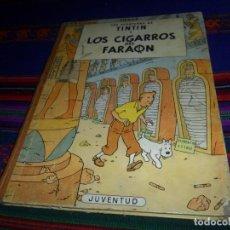 Comics : CON LETRAS EN LOMO, TINTIN LOS CIGARROS DEL FARAÓN 1ª PRIMERA EDICIÓN. JUVENTUD 1964 CORRECTO ESTADO. Lote 113485487